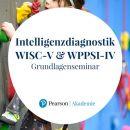 Seminar: Intelligenzdiagnostik mit der WISC-V und der WPPSI-IV