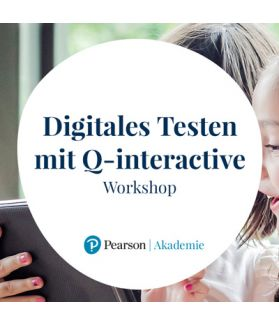 Workshop: Digitales Testen mit Q-interactive (WISC-V und WPPSI-IV)