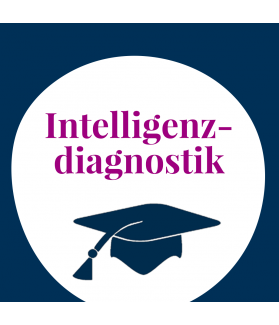 Seminar: Intelligenzdiagnostik bei Kindern und Jugendlichen - Praxiswissen für Testanwender