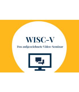 Das aufgezeichnete Video-Seminar zur WISC-V