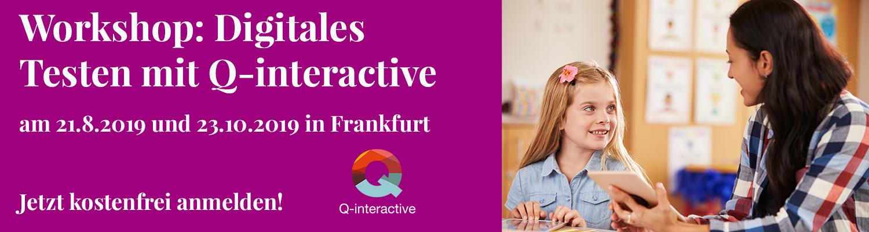 Q-interactive Workshop - Jetzt anmelden