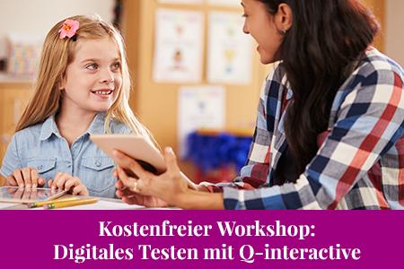 Kostenfreier Workshop zu Q-interactive